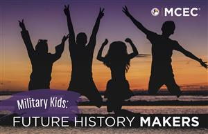 Military Kids: Future History Makers