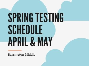 Spring Testing Schedule April and May