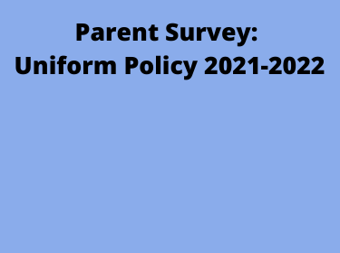 Block of text that reads Parent Uniform Survey