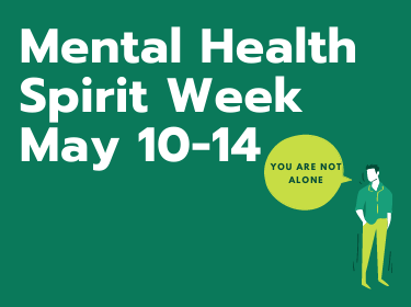 Green title card promoting mental health Spirit Week
